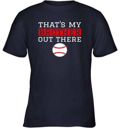 vmol sister baseball gift that39 s my brother baseball sister youth t shirt 26 front navy