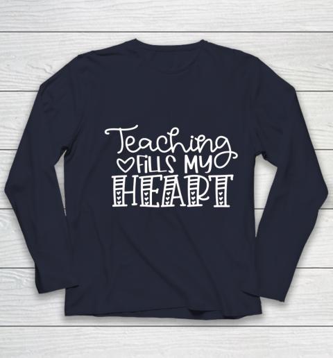 Teaching Fills My Heart Valentine Cute Love Teacher Student Youth Long Sleeve 2
