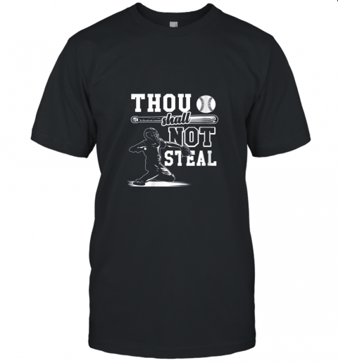 Funny Baseball Thou Shall Not Steal Baseball Player Unisex Jersey Tee