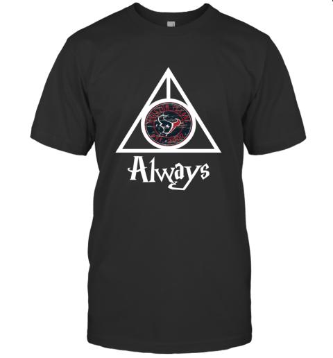 Always Love The Houston Texans x Harry Potter MashuP NFL T-Shirt