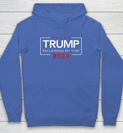 Trump 2024 Reclaiming My Time Funny Political Election Hoodie 6