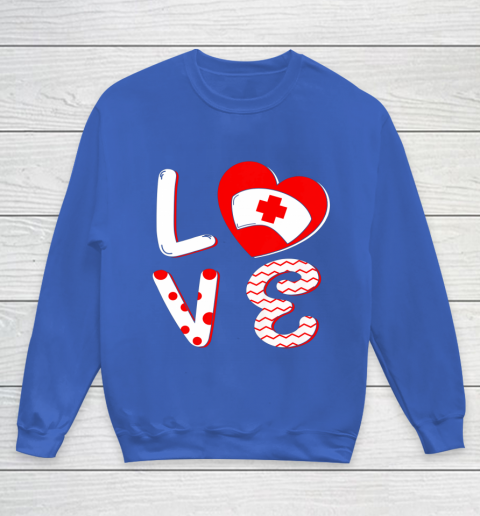 Medical Nurse Valentine Day Shirt Love Matching Youth Sweatshirt 6