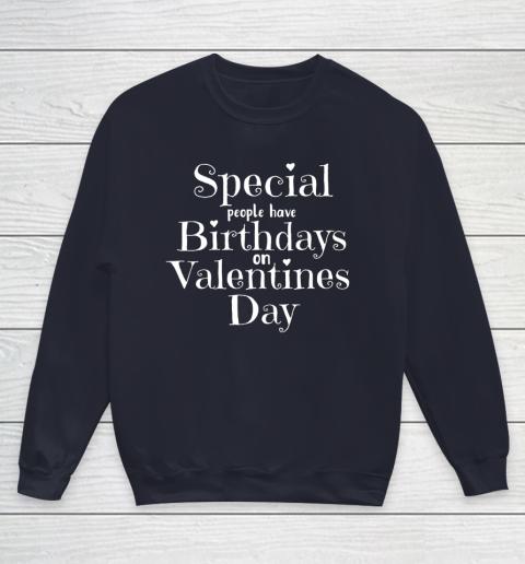 Valentine Birthday Women Girls Born on Valentines Day Youth Sweatshirt 2