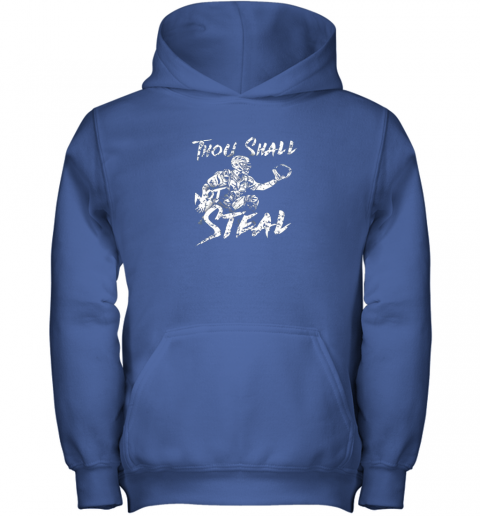jue8 thou shall not steal baseball catcher youth hoodie 43 front royal