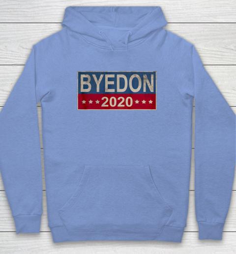 Bye Don 2020 ByeDon Button Joe Biden Funny Anti Trump Hoodie 7