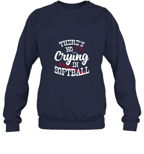 jmiy theres no crying in softball game sports baseball lover sweatshirt 35 front navy