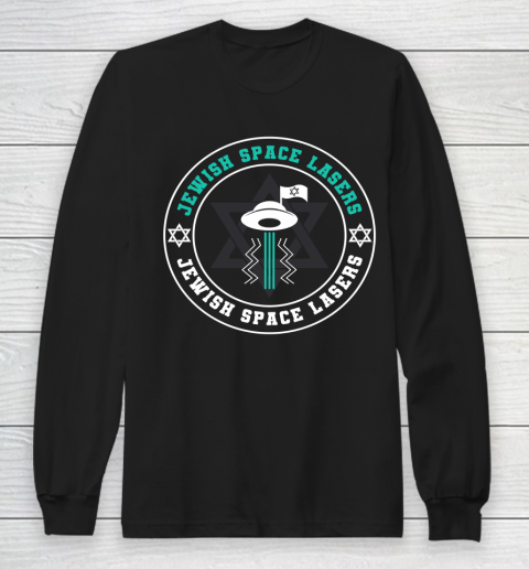 Jewish Space Lasers Space Long Sleeve T-Shirt