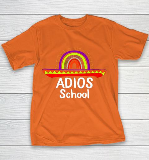 Adios School Happy Last Day Of School 2021 Teacher Mexican Youth T-Shirt 4