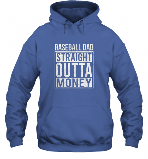 ngo6 mens baseball dad straight outta money shirt i funny pitch gift hoodie 23 front royal