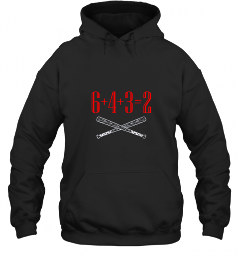 Funny Baseball Math 6 plus 4 plus 3 equals 2 Double Play Hoodie