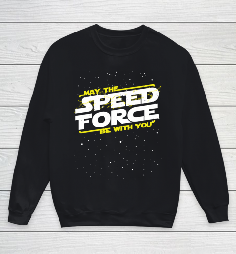 Star Wars Shirt May The Speed Force Be With You Youth Sweatshirt