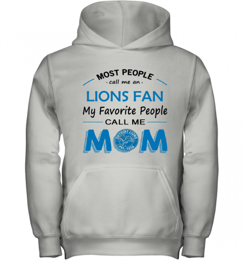 People Call Me DETROIT LIONS  Fan  Mom Youth Hoodie