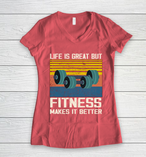 Life is good but Fitness makes it better Women's V-Neck T-Shirt 4