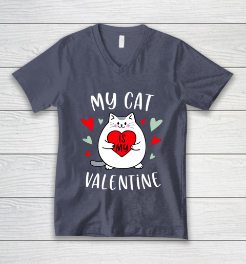 My Cat Is My Valentine Kitten Lover Heart Valentines Day V-Neck T-Shirt 7