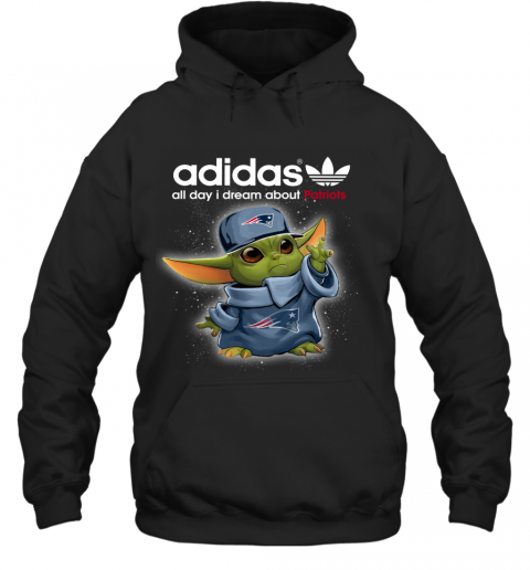 Baby Yoda Adidas All Day I Dream About New England Patriots Hoodie