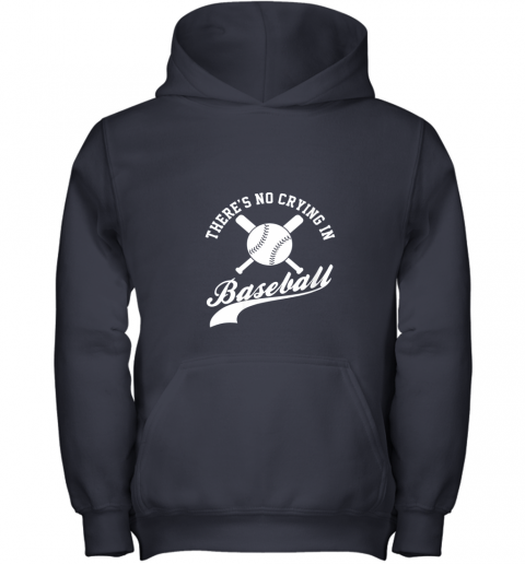 ki8m there is no crying in baseball funny sports softball funny youth hoodie 43 front navy