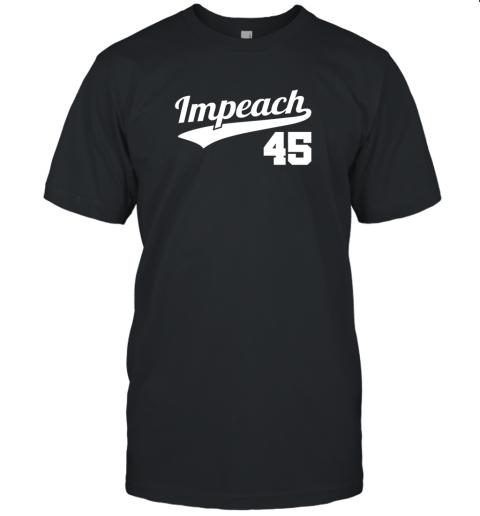 Impeach Donald Trump 45 Baseball Logo Unisex Jersey Tee