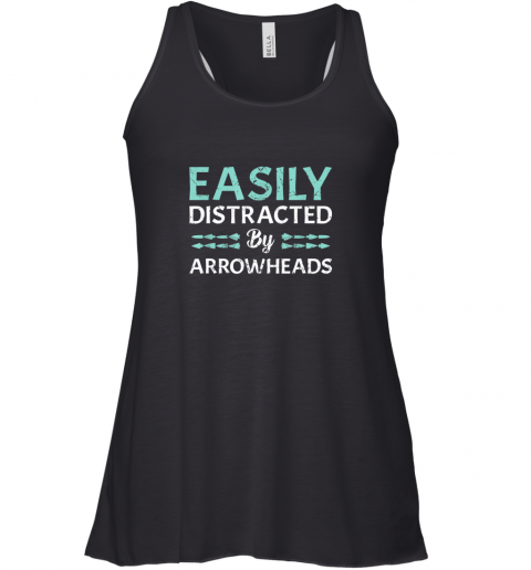Arrowhead Hunting Shirt Easily Distracted By Arrowheads Racerback Tank