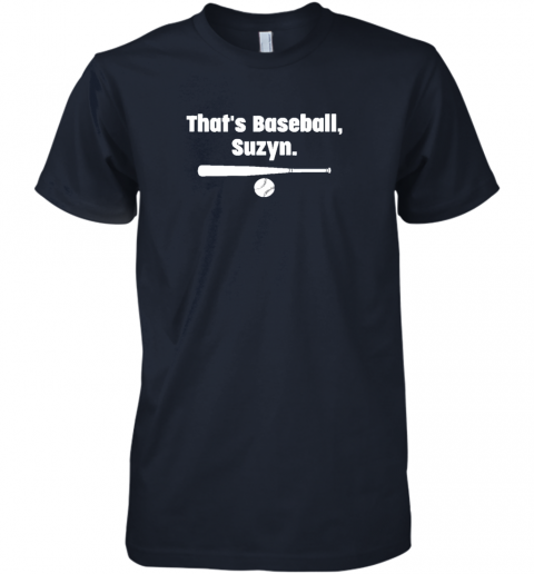l5of that39 s baseball suzyn premium guys tee 5 front midnight navy