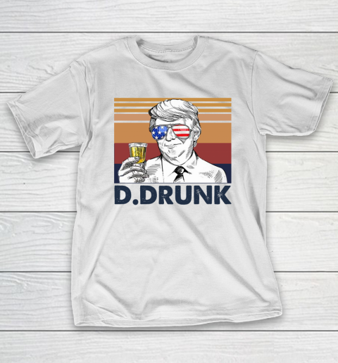 D.Drunk Drink Independence Day The 4th Of July Shirt T-Shirt