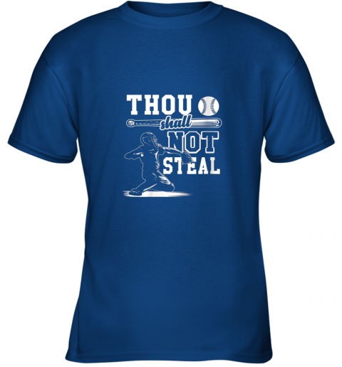 zlsz funny baseball thou shall not steal baseball player youth t shirt 26 front royal