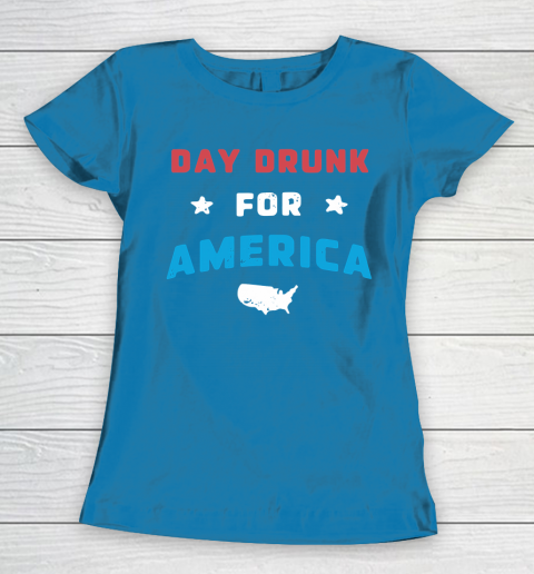 Beer Lover Funny Shirt DAY DRUNK FOR AMERICA Women's T-Shirt 6