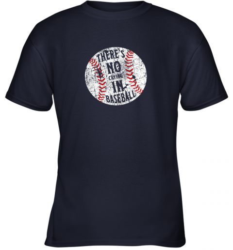 lz7o there39 s no crying in baseball i love sport softball gifts youth t shirt 26 front navy