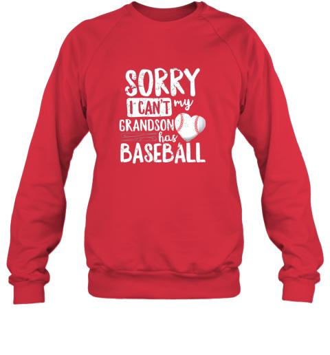 3dqd sorry i can39 t my grandson has baseball shirt grandma sweatshirt 35 front red