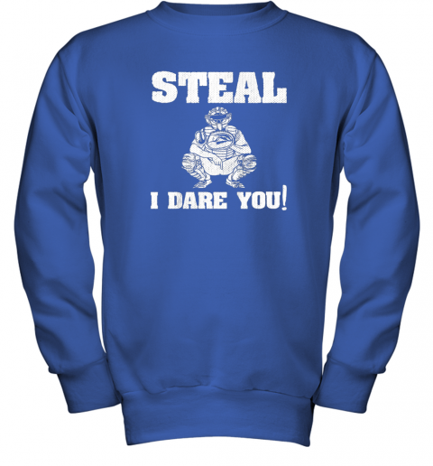 vou6 kids baseball catcher gift funny youth shirt steal i dare you33 youth sweatshirt 47 front royal