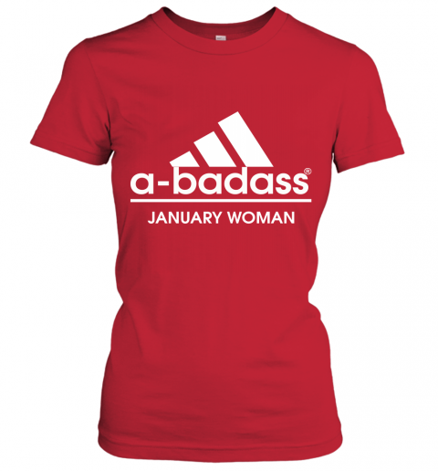 A Badass January Woman Are Born In March Women's T-Shirt