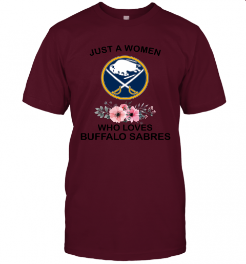 NHL Just A Woman Who Loves Buffalo Sabres Hockey Sports Unisex Jersey Tee