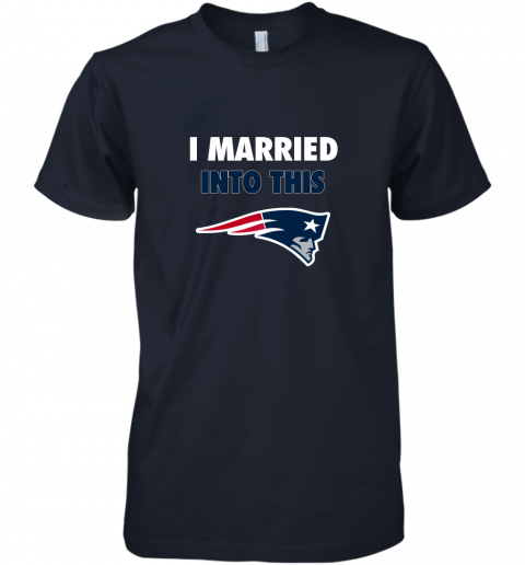 trmy i married into this new england patriots football nfl premium guys tee 5 front midnight navy