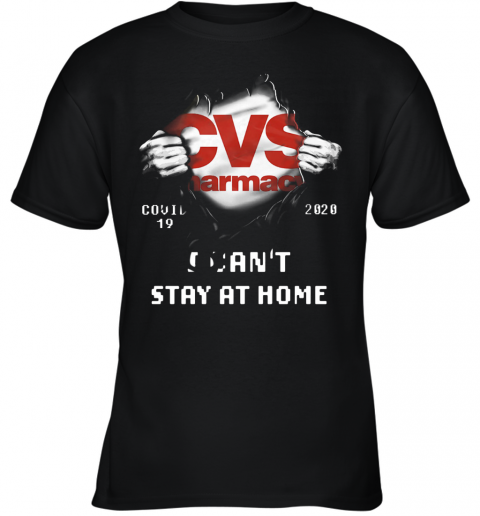 CVS Pharmacy Inside Me Covid 19 2020 I Can'T Stay At Home Youth T-Shirt