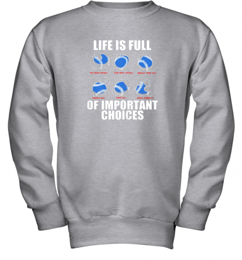 6qry types of baseball pitches shirt life choices pitcher gift youth sweatshirt 47 front sport grey