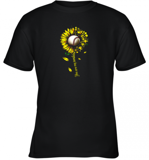 You Are My Sunshine Sunflower Baseball Youth T-Shirt