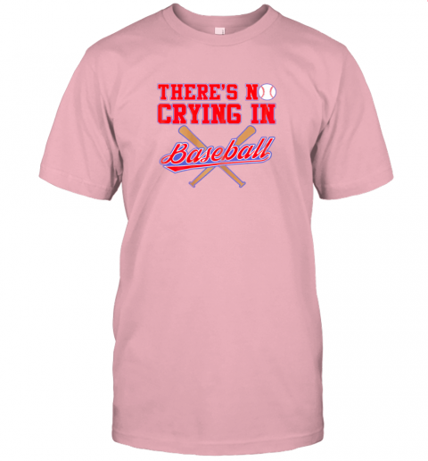 qyvn there39 s no crying in baseball funny shirt catcher gift jersey t shirt 60 front pink