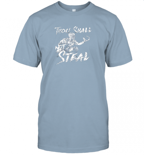 25jm thou shall not steal baseball catcher jersey t shirt 60 front light blue
