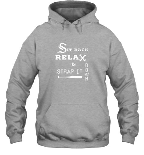 3erx sit back relax strap it down chicago baseball hawk hoodie 23 front sport grey