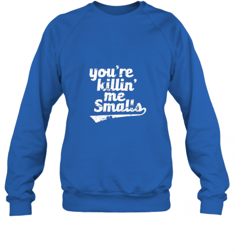 whln you39 re killin me smalls baseball softball sweatshirt 35 front royal