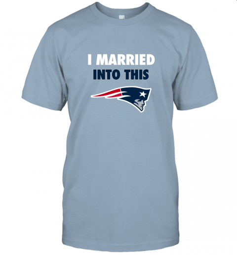 n8vl i married into this new england patriots football nfl jersey t shirt 60 front light blue