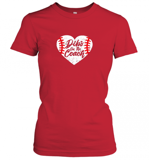 nt0t dibs on the coach funny baseball ladies t shirt 20 front red