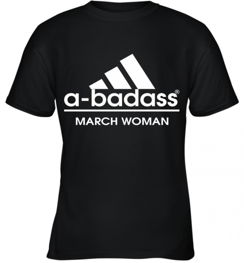 A Badass March Woman Are Born In March Youth T-Shirt