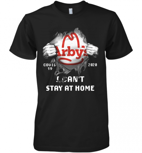 Arby'S Inside Me Covid 19 2020 I Can'T Stay At Home Premium Men's T-Shirt