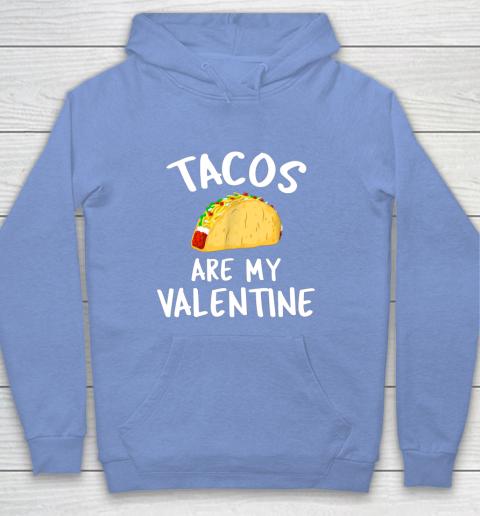 Tacos Are My Valentine Valentine s Day Hoodie 8