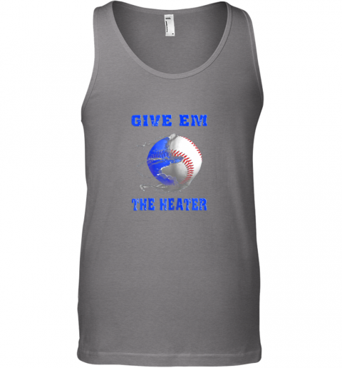 ljeh give em the heater baseball pitcher unisex tank 17 front graphite heather
