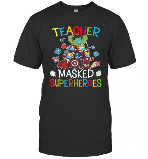 Teacher Of Masked Superheroes T-Shirt