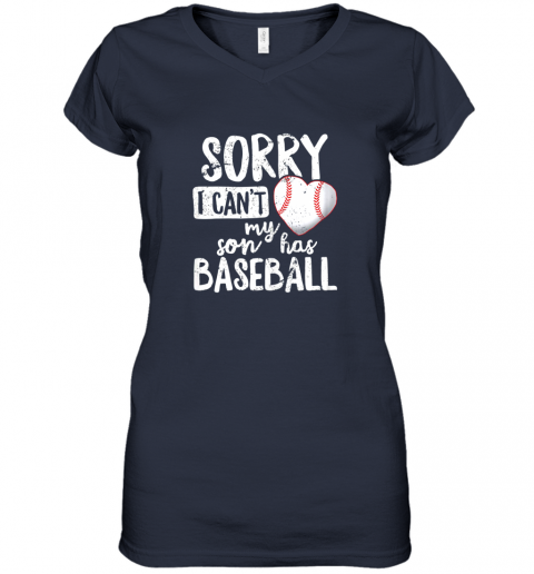 hv8n sorry i cant my son has baseball shirt funny mom dad women v neck t shirt 39 front navy
