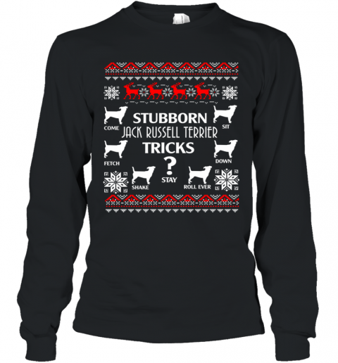 Stubborn Jack Russell Terrier Tricks Funny Christmas Gifts Long Sleeve T-Shirt