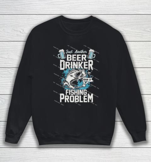 Beer Lover Funny Shirt Fishing ANd Beer Sweatshirt