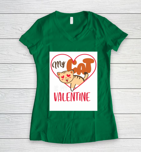 Cute My Cat Is My Valentine Cat Lover Valentines Day Gift Women's V-Neck T-Shirt 3